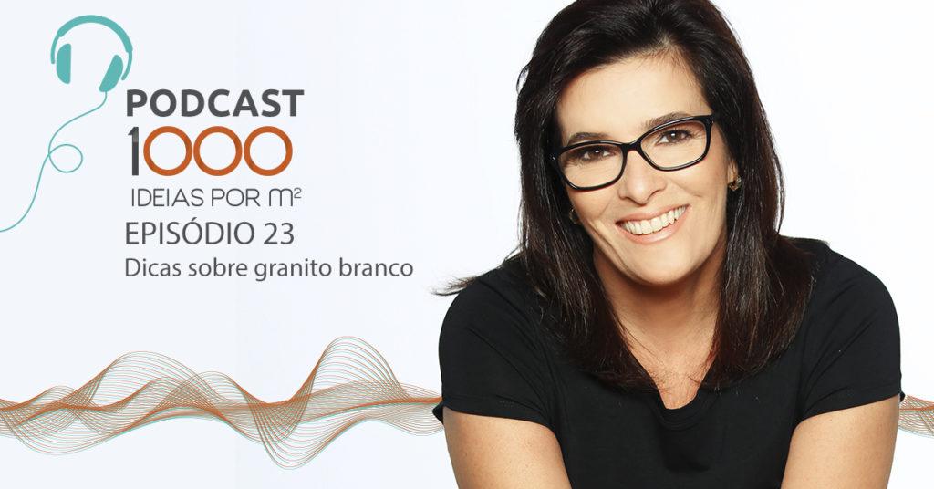 Podcast Granito Branco